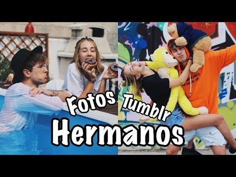 CREANDO FOTOS TUMBLR DE HERMANOS | Hermanos Jaso