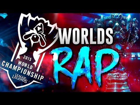 RAP WORLDS | League of Legends | 2015