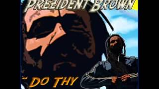 Prezident Brown   I Love Jah Dub - Do Thy Work Ep