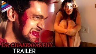 Latest Telugu Movie Trailers 2017   Dr Chakravarthy Movie Theatrical Trailer   Sonia Mann