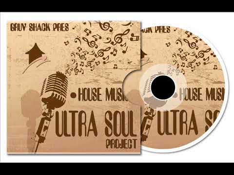 Ultra Soul Project - House Music (GS Main Vocal)