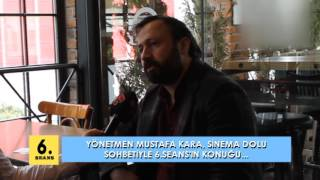 6.SEANS - Mustafa KARA (Kalandar Soğuğu)