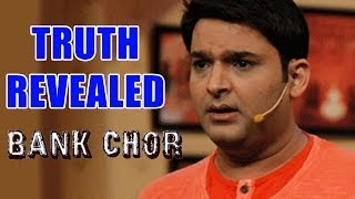 OMG! Why was Kapil Sharma OUT of Bank Chor? | TRUTH REVEALED