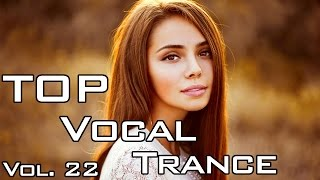 Top 5 Vocal Trance in July 2014 / Volume 22 / Top Of Trance