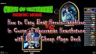 How to Easy Beat Heroic Sapphiron in Curse of Naxxramas Hearthstone with Basic/Cheap Mage Deck