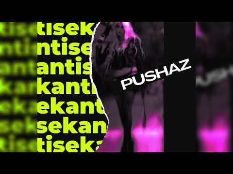 Pushaz – Sekanti