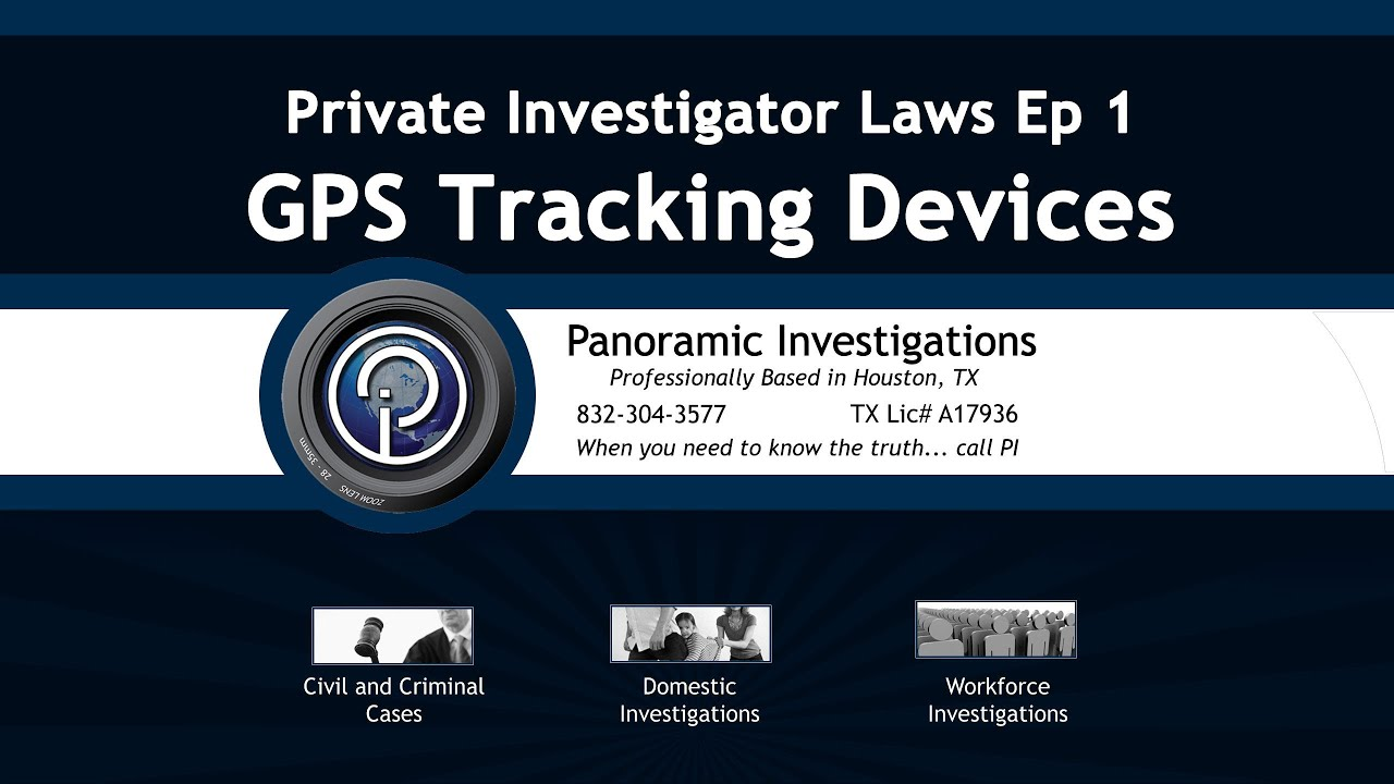 Private Eye Laws Ep  Gps Tracking Laws In The State Of Texas