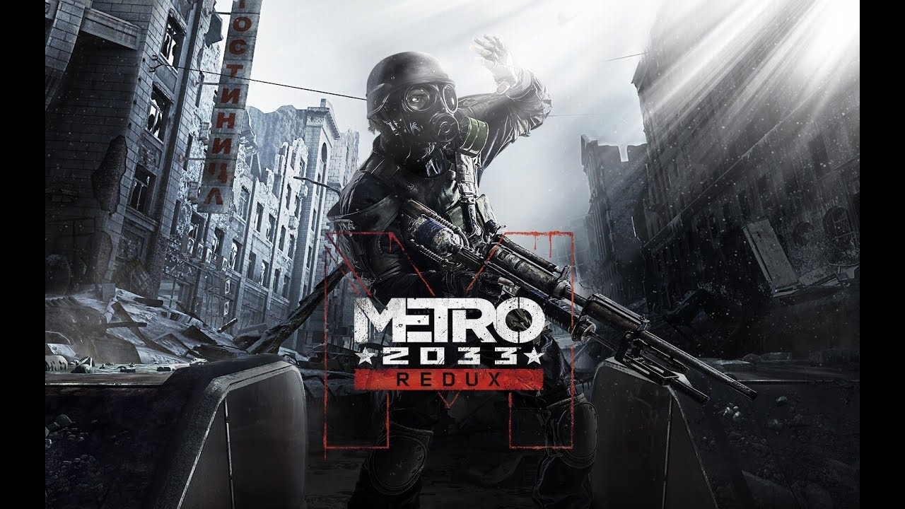 Metro 2033 Redux Game Movie Cutscenes And Gameplay