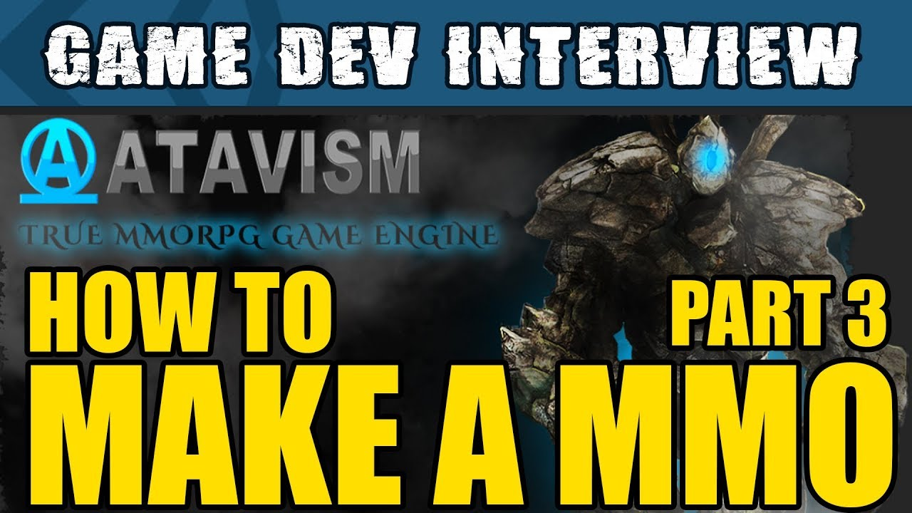 Unity Interviews - How to make a MMO in Unity with Atavism Part 3