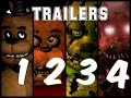 FIVE NIGHT AT FREDDY'S FULL TRAILERS fnaf 1,2,3,4 | todos los trailers de five night at freddy's