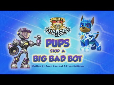 Видео: Mighty Pups,Charged Up:Pups Stop a Big Bad Bot