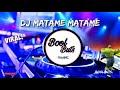 Dj Matame Matame DJ Full Bass Santuy Enak  BoolButs