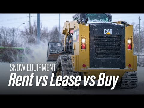 Rent vs. Lease vs. Buy - What You Need to Know When Considering Landscape and Snow Equipment