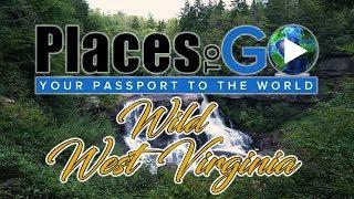 Places To Go - WILD West Virginia (S2E15)