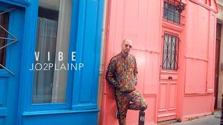 Jo2Plainp - VIBE [Clip Officiel]