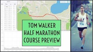 Tom Walker Half Marathon Course Preview