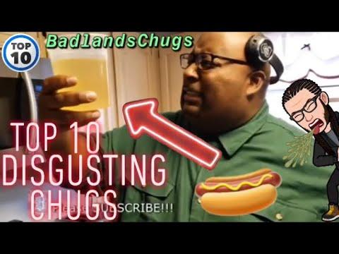 BadlandsChugs Top 10 WORST Chugs *Disgusting CHUGS*