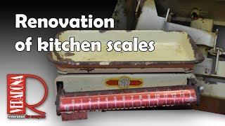 Renovation of kitchen scales. Jak opravit starou váhu.