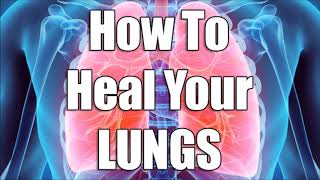 How To Prevent Lung Cancer, Asthma, Bronchitis & Improve Your Lung Health!