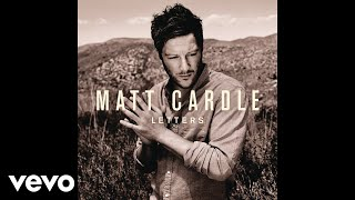 Matt Cardle - Letters (Acoustic Version) (Audio)