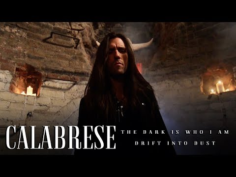 CALABRESE - The Dark Is Who I Am / Drift into Dust [OFFICIAL VIDEO]