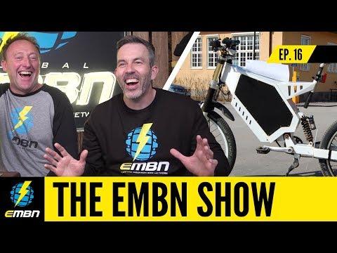 The Worlds Lightest E Bike & E MTB Enduro Racing | EMBN Show Ep. 16