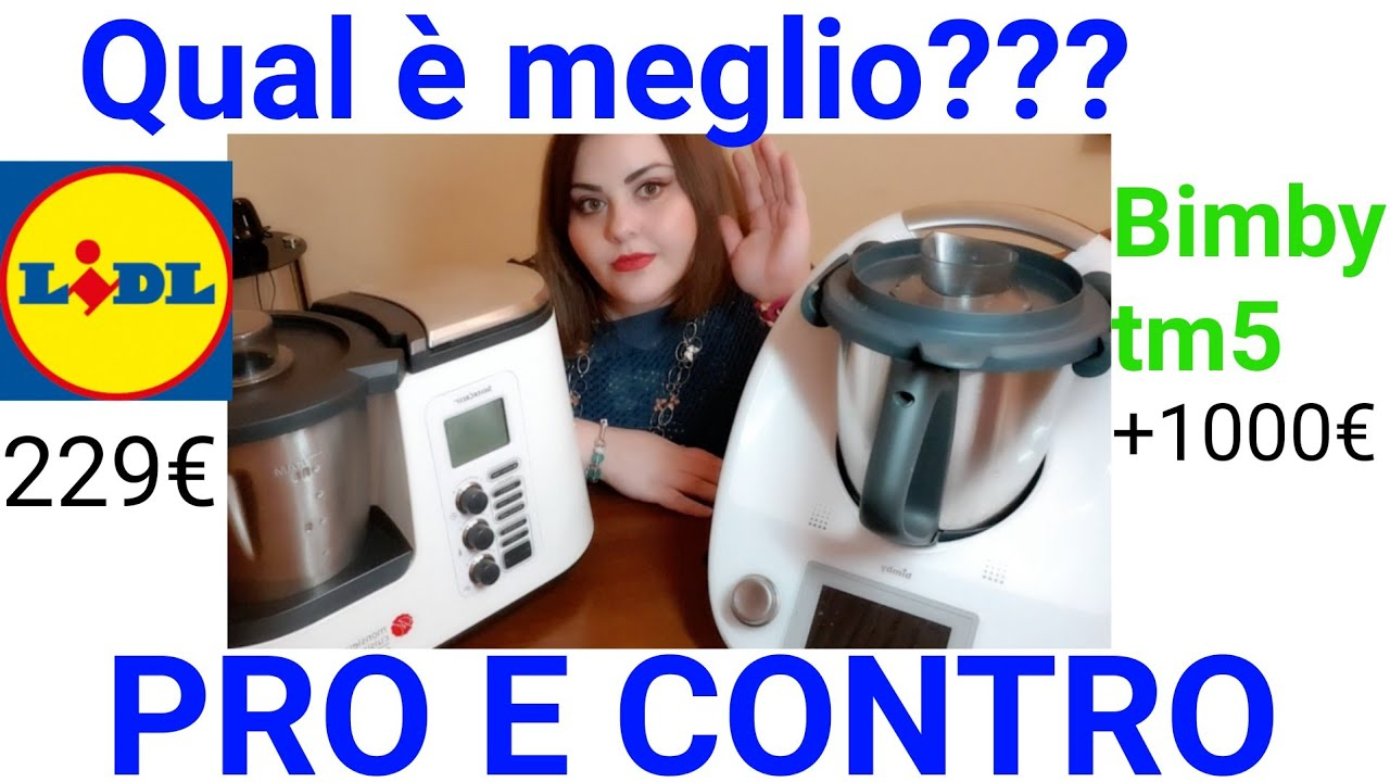 Meglio Bimby O Monsieur Cuisine Plus Del Lidl Mettiamo A Confronto I Due Mixer Youtube
