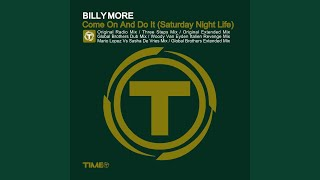 Come On and Do It (Saturday Night Life) (Woody Van Eyden Italien Revenge Mix)