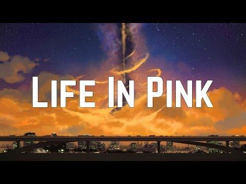 The Ready Set - Life In Pink (Lyrics)