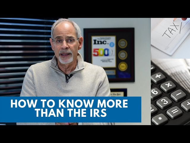 How to Know More than the IRS