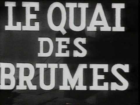Marcel Carné UK doc PART 2  Le Quai des brumes Port of shadows  Michele Morgan, Georges Franju