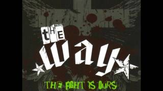 The Way - The Fight is Ours[Full Album]