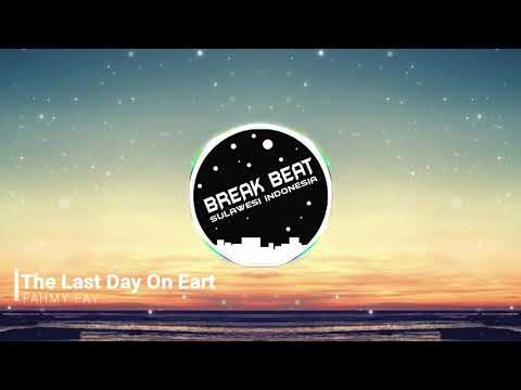 FAHMY FAY - The Last Day On Eart Remix