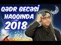 Hacı Şahin Qədr Gecəsinə Hazırlıq 2o18 mp3
