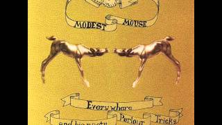 Modest Mouse - Willful Suspension of Disbelief