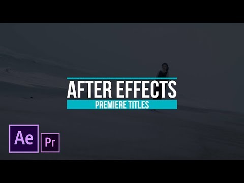 Motion Graphic Title Workflow For After Effects and Premiere Pro | Tutorial