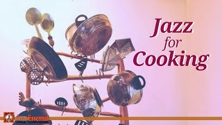 Jazz Music for Cooking | Background Jazz Music