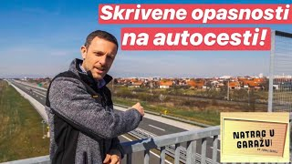 Skrivene opasnosti autoceste! - Natrag u garažu 12 by Juraj Šebalj