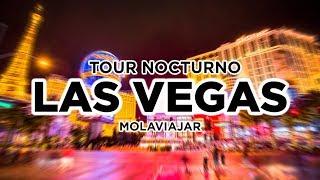 Las Vegas de noche. Tour en español Molaviajar