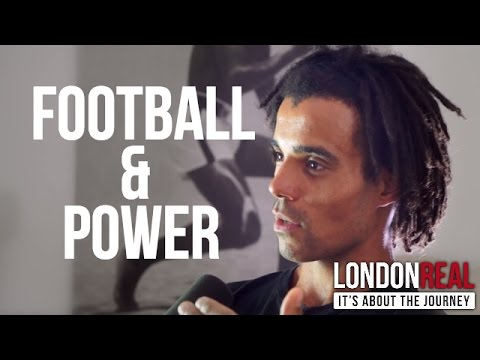 POWER STRUCTURES IN FOOTBALL - Akala on London Real