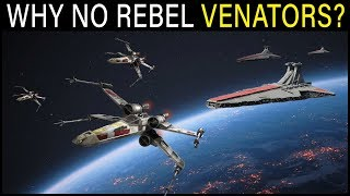 Why didn't the Rebels use old Venator Star Destroyers?   Star Wars Lore