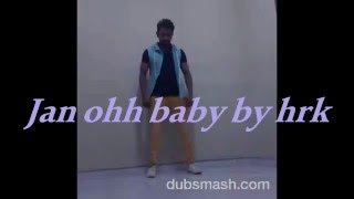 Jan oh BaBy new bangla video by hrk