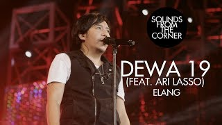 Dewa 19 (Feat. Ari Lasso) - Elang | Sounds From The Corner Live #19
