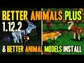 BETTER ANIMALS PLUS MOD 1.12.2 Minecraft - How To Download And Install Better Animals 1.12.2
