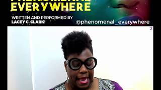 Know More About The Best Woman Show By Lacey C.Clark | Part 2 | Phenomenal Everywhere