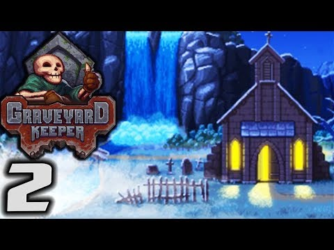 GRAVEYARD KEEPER - Fixing Graves! - Let's Play Graveyard Keeper Gameplay Part 2 (Graveyard Mgmt Sim)
