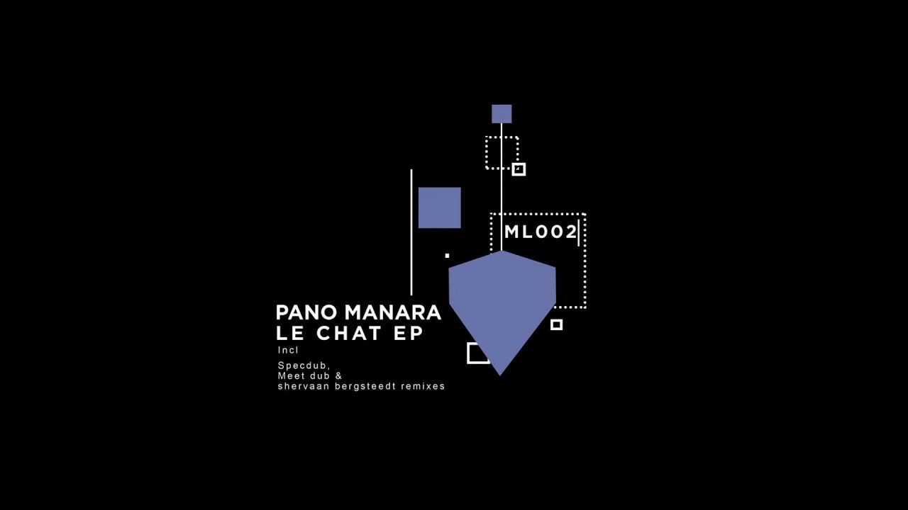 d034887abc Pano Manara - Le Chat (Meet Remix) - YouTube