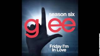 Glee - Friday I