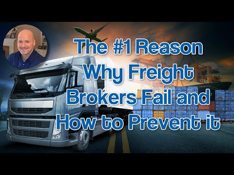 Freight Broker Sales Training - The #1 Reason Why Freight Brokers Fail and How to Prevent it