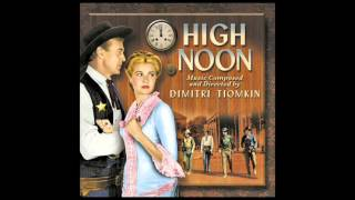 High Noon | Soundtrack Suite (Dimitri Tiomkin)